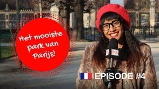 HET MOOISTE PARK VAN PARIJS! EPISODE #4