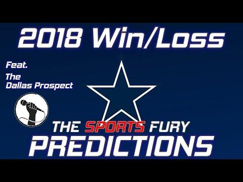 Dallas Cowboys 2018 Win/Loss Predictions w/The Sports Fury