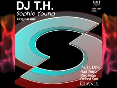 DJ T.H. - Sophie Young (Max Angel remix)