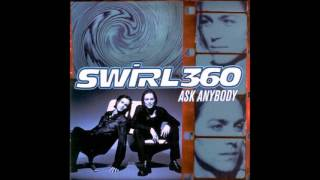 Swirl 360 - Ask Anybody