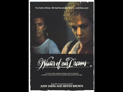 Winter of Our Dreams [1981 - Australia] Judy Davis, Bryan Brown