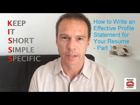 How to Write an Effective Profile Statement for Your Resume – Part 1
