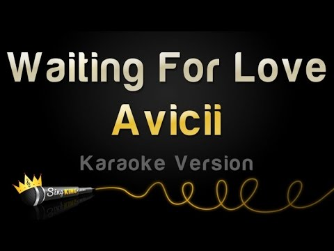 Avicii - Waiting For Love (Karaoke Version)