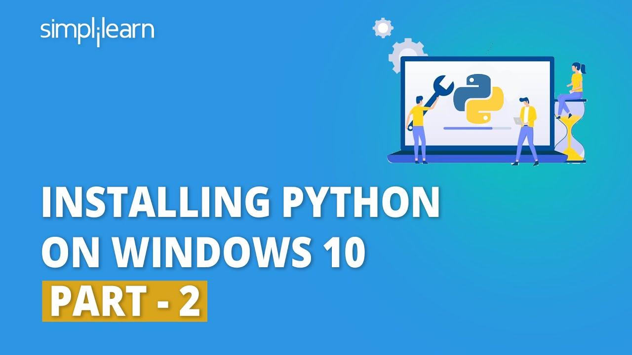 Installing Python On Windows 10 - 2 | Python Installation In Windows 10 | Python Basics