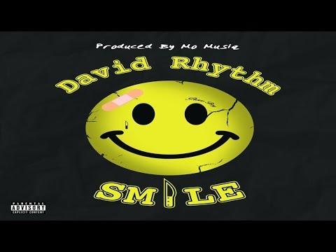 David Rhythm - Smile (Produced by Mo Musiq)