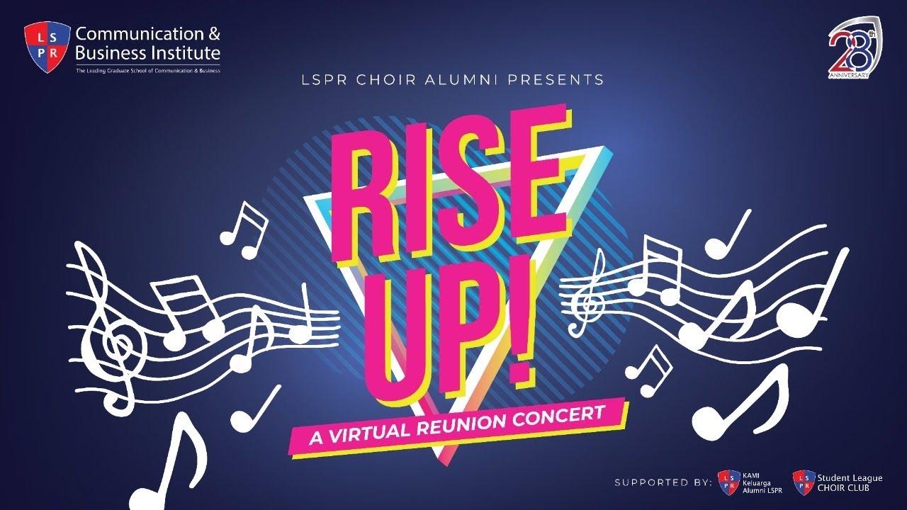 Rise Up! a Virtual Reunion Concert