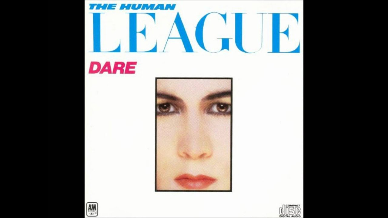 Human League, The - Dare!