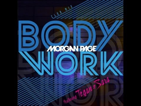 Morgan Page feat. Tegan and Sara - Body Work (Club Mix) [Lyric Video]