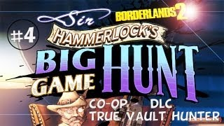 Borderlands 2 DLC Walkthrough: Part 4 - A Hunting We Will Go - Sir Hammerlocks Big Game Hunt