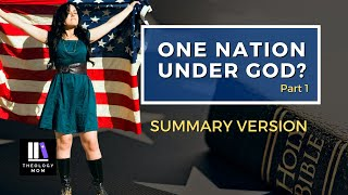 One Nation Under God? part 1 (SUMMARY VERSION)