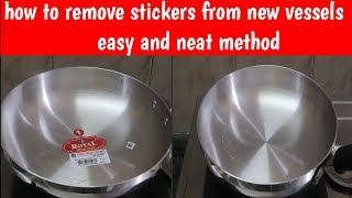 how to remove stickers from new vessels  easy method