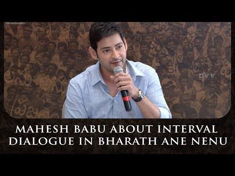 Mahesh Babu About Interval Dialogue In Bharath Ane Nenu   Vision For Better Tomorrow