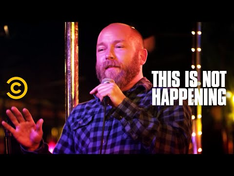 Kyle Kinane Almost Gets Killed  This Is Not Happening  Uncensored