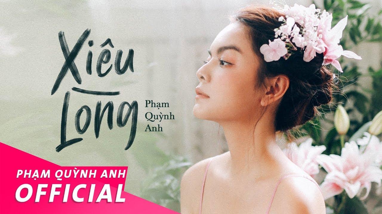 Xiêu Lòng – Phạm Quỳnh Anh   Official Music Video
