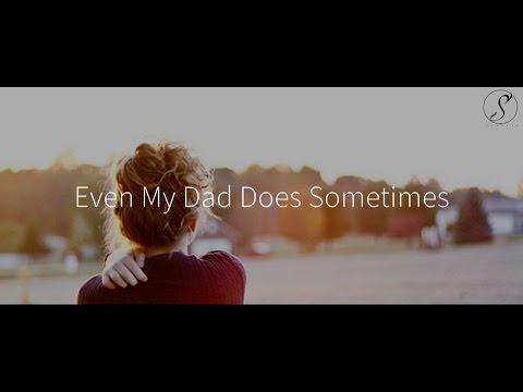 Ed Sheeran - Even My Dad Does Sometimes (Subtitulado al Español)