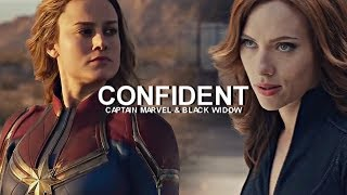 Captain Marvel & Black Widow || Confident