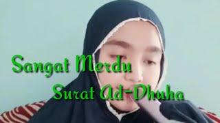 Download Mp3 Merinding!!!qoriah Cantik Bersuara Merdu Surat Ad-dhuha