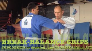 JUDO GRIP Tsurite and hikite ELBOW and COLLAR Break balance actions
