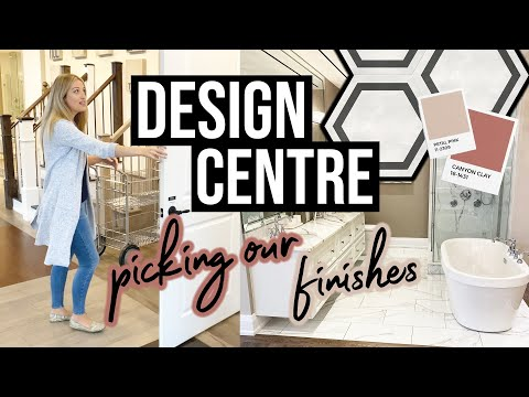 PICKING FINISHES AT THE DESIGN CENTRE | Building a New Construction Home