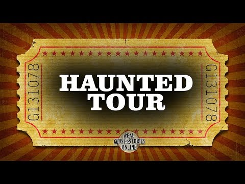 Haunted Tour | Ghost Stories, Paranormal, Supernatural, Hauntings, Horror