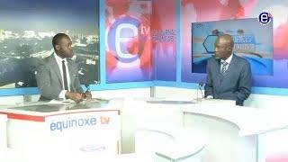 TENDANCES ECONOMIQUES ( Invité: Toussaint  MBOKA TONGO) EQUINOXE TV