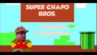 EL SUPER CHAPO BROS 2016 (MEMES)