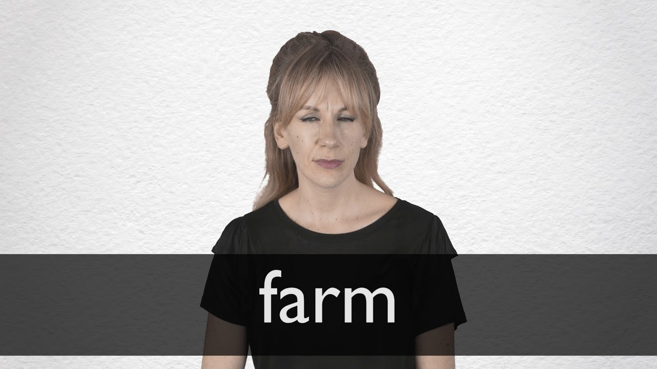 How to pronounce FARM in British English