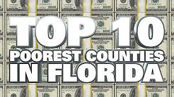 10 Poorest Counties in Florida 2014