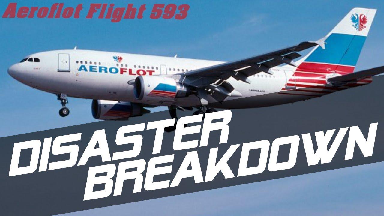 Aeroflot Flight 593 - DISASTER BREAKDOWN - YouTube