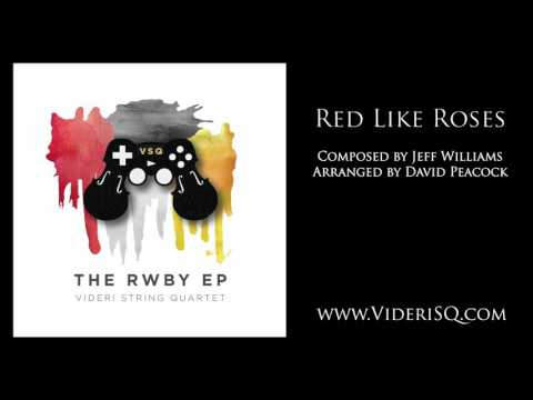 RWBY ~ Red Like Roses (string quartet)