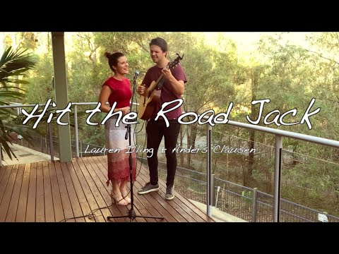 Hit The Road Jack Cover - Lauren Illing + Anders Clausen (Casey Abrams Style)