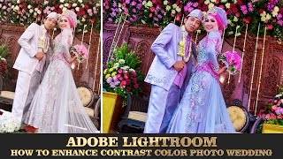Adobe Lightroom Simple Correction Colors Wedding Photo Editing