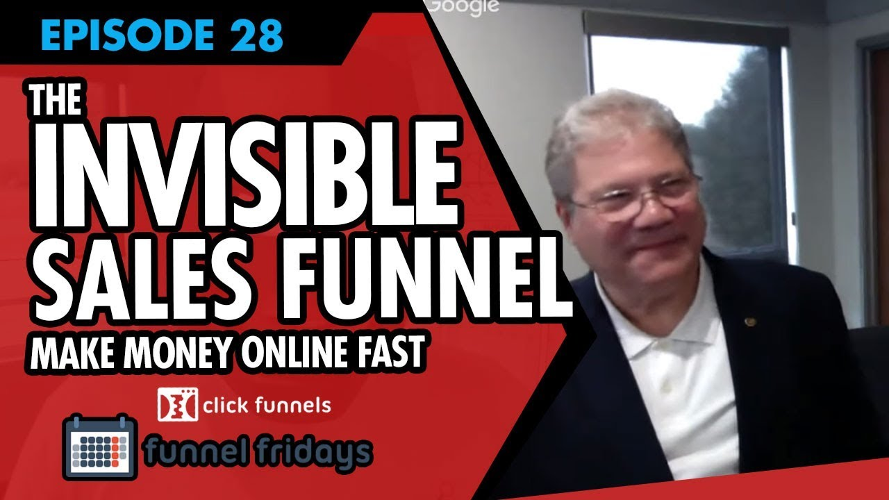 "How To Make Money Online Fast With The ""Invisible"" Sales Funnel"