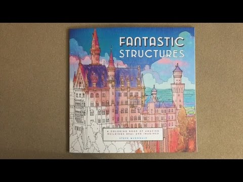 Fantastic Structures A Coloring Book Of Amazing Buildings Real And Imagined Flip Through