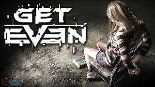 Get Even Part 1 | PC Gameplay Walkthrough | Game Let