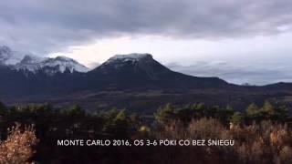 Monte Carlo 2016 / OS 3-6 bez śniegu