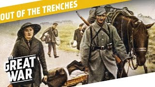 Deportations - Strikes - Evacuations I OUT OF THE TRENCHES