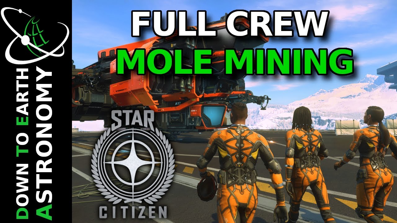Full Mole Quantanium Mining Crew | Star Citizen