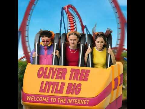 Oliver Tree x Little Big - The Internet (1 HOUR)