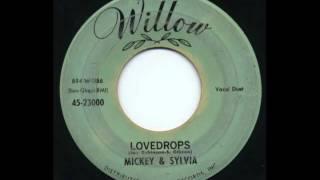 Mickey & Sylvia - Lovedrops