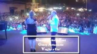 Gianni Celeste Feat Giusy Attanasio Voglio a tte  Live Catania