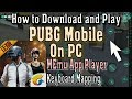 How to Download and Play PUBG Mobile on PC MEmu App Player Controls