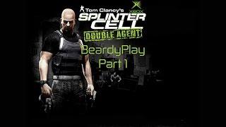 BeardyPlay: Splinter Cell - Double Agent (XBOX) Part 1