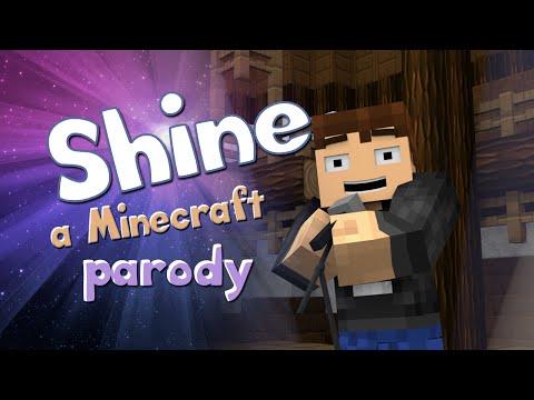 ♪Shine♪ - a Minecraft Parody of Roar by Katy Perry