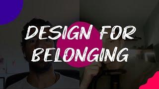 Design for Belonging // S01 E08