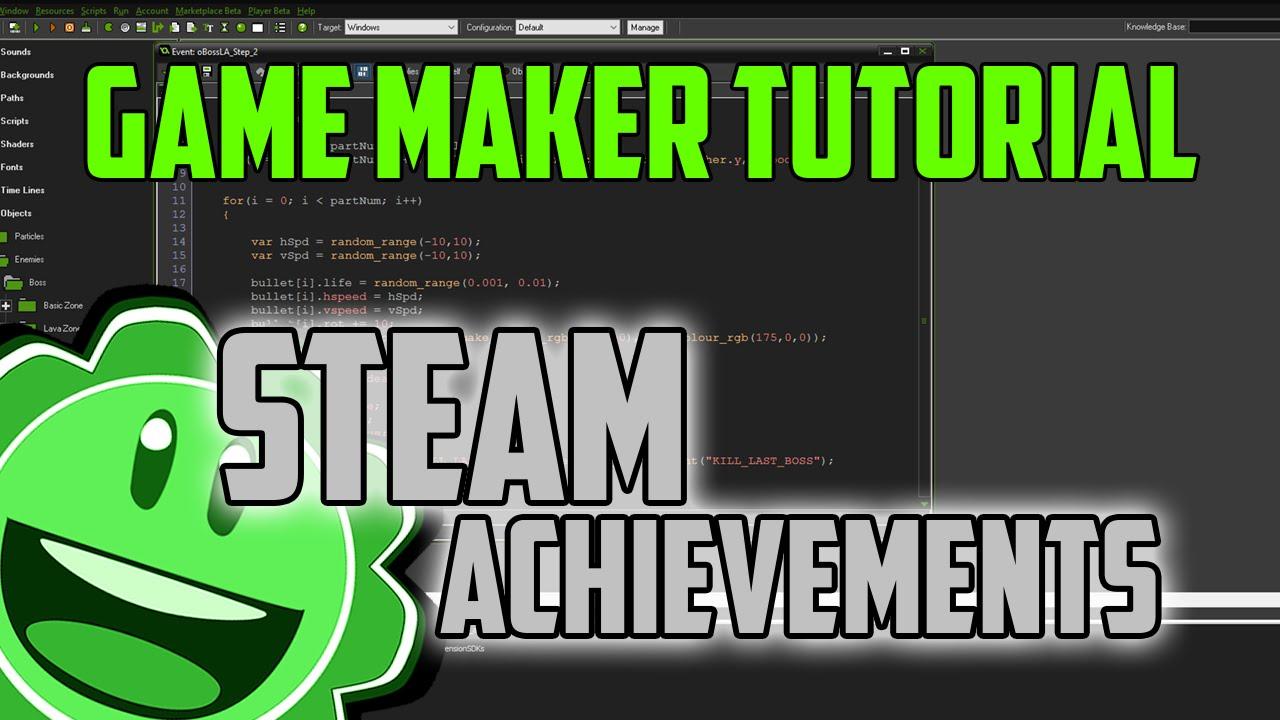 Game Maker Tutorial: Steam Achievements