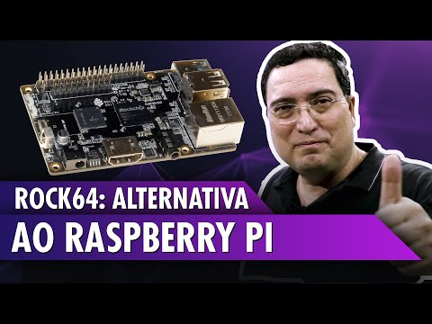 Rock64: Alternativa ao Raspberry Pi
