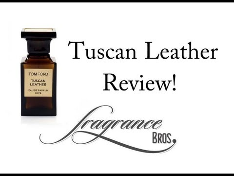 Tom Ford Tuscan Leather Review!  YES.
