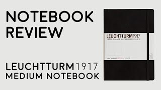 Notebook Review: Leuchtturm1917 Medium Notebook (A5)