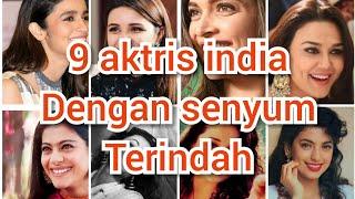 Top 9 aktris india dengan senyum terindah